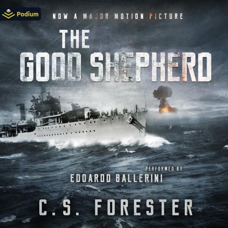 C.S. Forester The Good Shepherd [Greyhound]